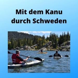 Mit dem Kanu durch Schweden